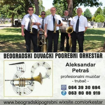 Trubači za sahrane,pogrebe.Orkestar za sahrane, beogradski duvački - Belgrade